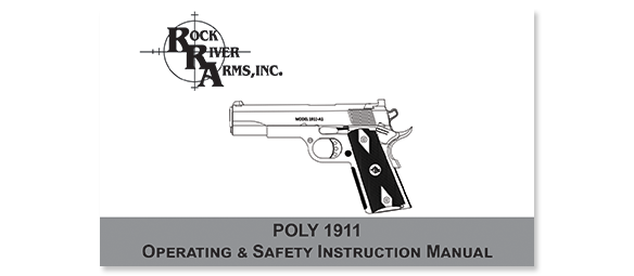 RRA POLY 1911 Operating and Safety Manual